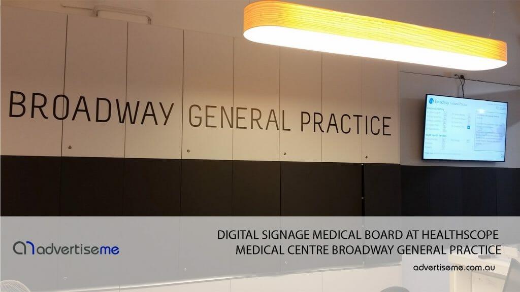 <b>Digital Signage Medical Board for Broadway Healthscope</b>